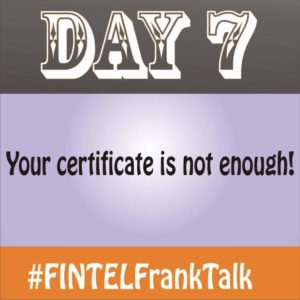 FINTEL Frank Talk – DAY 7 of 10