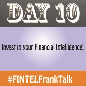 ​FINTEL Frank Talk – DAY 10 of 10