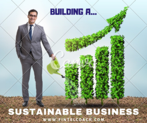 6 Steps to Building a Sustainable Business