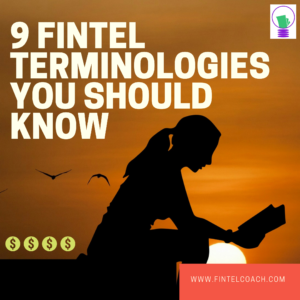 9 FINTEL Terminologies You Should Know