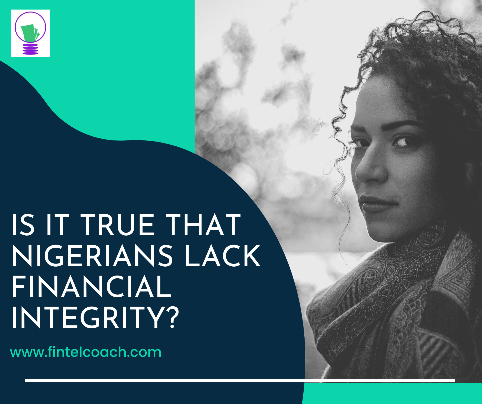 Is it True that Nigerians Lack Financial Integrity? – The Ultimate Solution