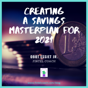 Creating a Savings Masterplan for 2021